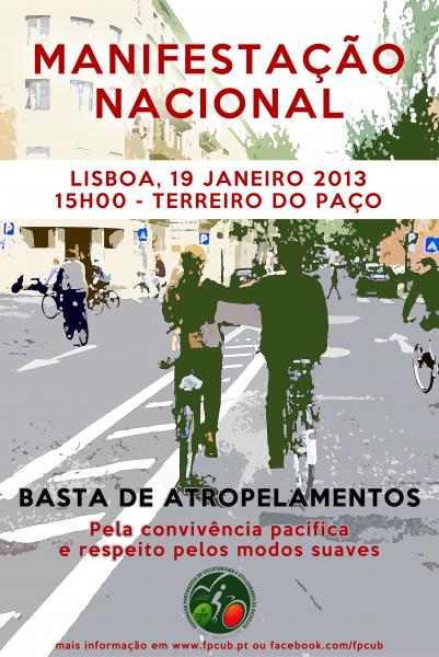 MANIFESTAÇÃO NACIONAL - BASTA DE ATROPELAMENTOS